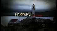 Harpers Island Opening
