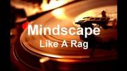 Mindscape - Like A Rag