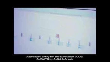 Arash feat Ayse - Always (eurovision 2009 - Azerbaijan)