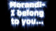 Morandi - I Belong To You (превод)