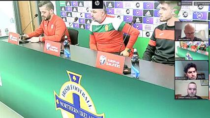Селекционерът: Търсим резултат срещу Северна Ирландия без да ги подценяваме