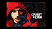 Потръсващият Т Р А К Crissy criss - Fuckin Hell