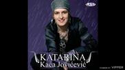 Katarina Kaca Jovicevic - Premija - (Audio2007)