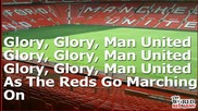 Glory Glory Man United - The World Red Army . . .