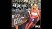 Majestic - Do It Big [audio]