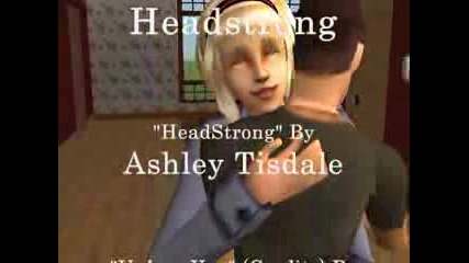 Ahsley Tisdale - Headstrong (sims2 Version)