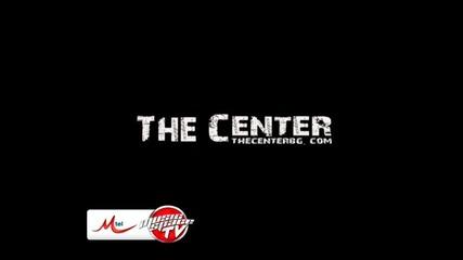 The Center & Моисей – Заедно (Ден 1)