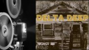 Delta Deep - Mistreated feat Joe Elliott - Album Delta Deep 2015