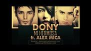 New! Dony ft. Alex Mica - Mi Hermosa
