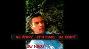 Dj Vboy - Its Time