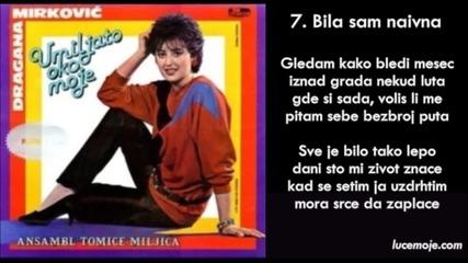Dragana Mirkovic - 1985 - 07 - Bila sam naivna