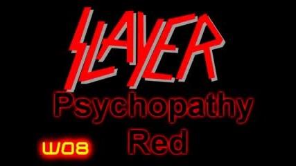 Slayer - Psychopathy Red