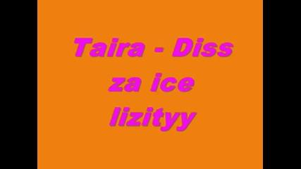 Taira - Diss za ice lizityy