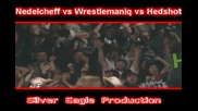 W B F Nedelcheff vs Wrestlemaniq vs Hedshot