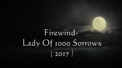 Firewind- Lady Of 1000 Sorrows (2017) - Bg subs
