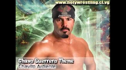 Wwe - Песента на Chavo Guerrero
