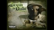 Devin The Dude Ft. Snoop Dogg - What A Job