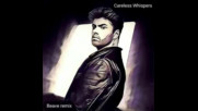 *2017* George Michael - Careless Whispers ( Beave remix )