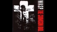 W.a.s.p - Chainsaw Charlie (murders In The New Morgue)