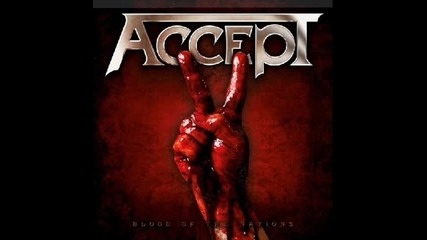 Accept - Time Machine (bonus track) / Blood of the Nations (2010)