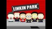 Linkin Park - Numb (south Park Remix)