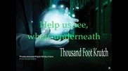 Thousand Foot Krutch - Learn To Breathe Lyrics