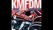 Kmfdm - A Drug Against Wall Street