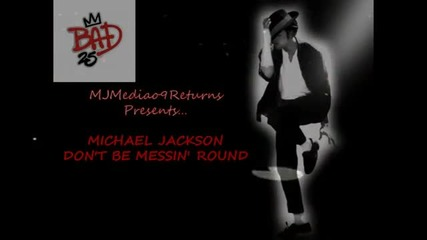New Michael Jackson_s _don_t Be Messin Round_ from Bad25 (un-5