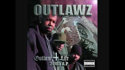 Outlawz - They Don't Understand Outlaw 4 Life