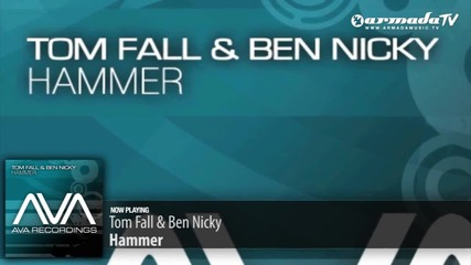 Tom Fall & Ben Nicky - Hammer (original Mix)_(720p)