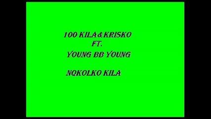 100 Kila&krisko Ft Young Bb Young - Nqkolko Kila