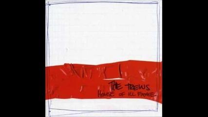 The Trews - Stray