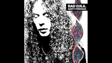 Marty Friedman - Bad D.n.a 2010 - Exorcism Parade