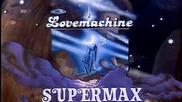 Supermax - Lovemachine