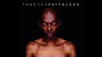 Faithless - Not Going Home (eric Prydz Remix)