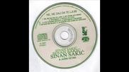 Sinan Sakic i Juzni Vetar - 2000 - 3.teci reko