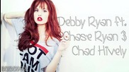 Debby Ryan ft. Chase Ryan & Chad Hively - We Ended Right