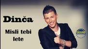 Milan Dincic Dinca - Misli tebi lete - (audio 2013) Hd