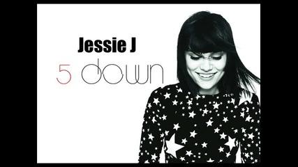 New! Превод! Jessie J - 5 down
