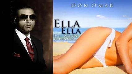 New! Don Omar Ft Zion Y Lennox - Ella Ella
