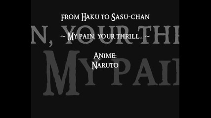 Naruto - My pain, your thrill