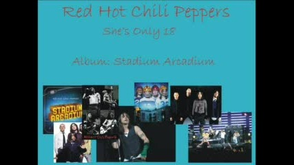 Red Hot Chili Peppers - Shes Only 18
