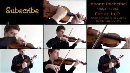 Johann Pachelbel - Canon in D - arrangement for 8 Violins