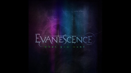 Премиера! Evanescence - What You Want (full Song)