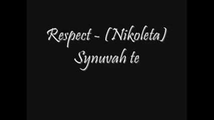 Respect - (nikoleta) Synuvah te