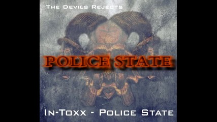 In-toxx - Police state