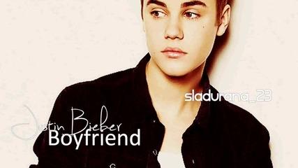 Н О В О ! + Превод! Justin Bieber - Boyfriend
