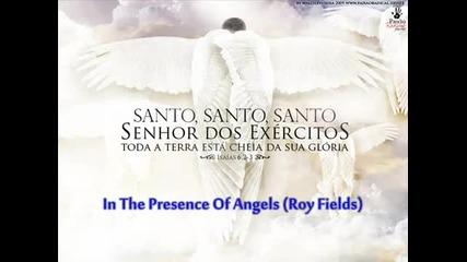 Roy Fields - V prisystvieto na angeli