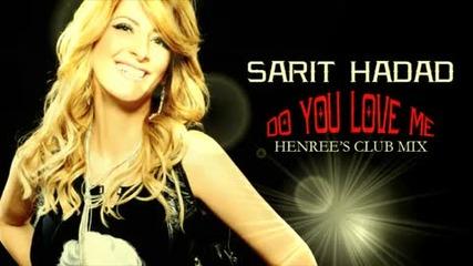 Sarit Hadad - Do You Love Me (club Mix)