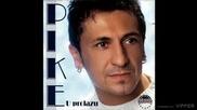 Pike - Sretni dom - (audio 2004)